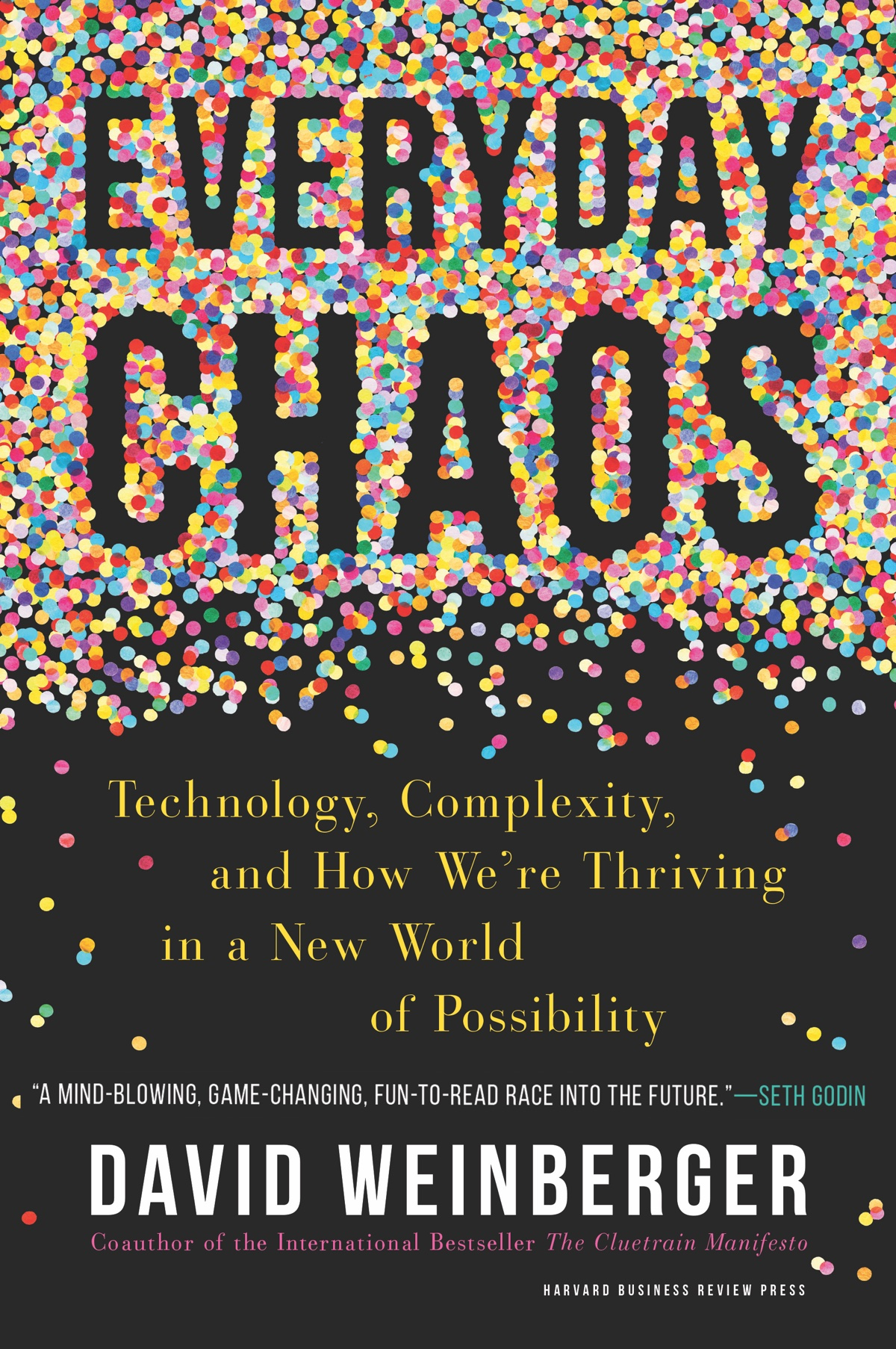 Authors@MIT | David Weinberger: Everyday Chaos @ The MIT Press Bookstore